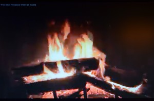"""We like our fireplaces in the winter, so Christmas Eve we found a """"Youtube"""" fire to put on TV"""